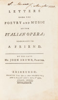 Books:Music & Sheet Music, John Brown. Letters upon the Poetry and Music of the Italian Opera; Addressed to a Friend. By the late Mr. John ...