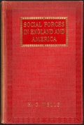 Books:Philosophy, H. G. Wells. Social Forces in England and America. New York: 1914....