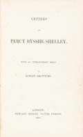 Books:Literature Pre-1900, [Percy Bysshe Shelly, spuriously attributed to]. Letters ofPercy Bysshe Shelley. Introductory essay by Robert Brown...