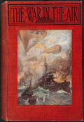 Books:Science Fiction & Fantasy, H. G. Wells. The War in the Air. London: 1908....