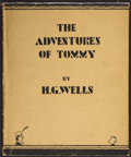 Books:Children's Books, H. G. Wells. The Adventures of Tommy. London: [1929]....