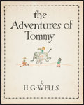 Books:Children's Books, H. G. Wells. The Adventures of Tommy. Poughkeepsie:[1935]....