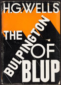Books:Literature 1900-up, H. G. Wells. The Bulpington of Blup. New York: 1933. Advancereading copy....