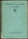 Books:Literature 1900-up, H. G. Wells. Apropos of Dolores. London: [1938]....