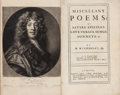 Books:Literature Pre-1900, William Wycherley. Miscellany Poems: As Satyrs, Epistles, Love-Verses, Songs, Sonnets, &c. [All Published.] Lond...