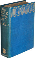Books:Science Fiction & Fantasy, H. G. Wells. The War in the Air. And Particularly How Mr. Bert Smallways Fared While It Lasted. London: George B...