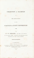 Books:Science & Technology, J[ohn] F[rederick] W[illiam] Herschel. A Collection of Examples of the Applications of the Calculus of Finite Difference...