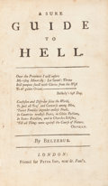 Books:Religion & Theology, [Benjamin Bourn]. A Sure Guide to Hell. By Belzebub. London:Printed for Peter Imp, near St. Paul's, [n.d., 1750...