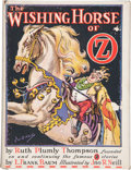 Books:Children's Books, [L. Frank Baum]. Ruth Plumly Thompson. The Wishing Horse ofOz. Illustrated by John R. Neill. Chicago: The Reill...
