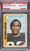 Football Cards:Singles (1970-Now), 1978 Topps John Stallworth #320 PSA Gem Mint 10....