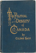 Autographs:U.S. Presidents, James Garfield Book Signed and Inscribed: The Political Destinyof Canada....