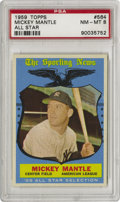 "Baseball Cards:Singles (1950-1959), 1959 Topps Mickey Mantle All-Star #564 PSA NM-MT 8. Rightfully so,Topps has enshrined ""The Mick"" as the centerfielder for t..."