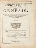 Books:Religion & Theology, H[enry] A[insworth]. Annotations upon the first book of Moses,called Genesis. Wherin the Hebrew words and sente...