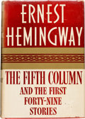 Books:Literature 1900-up, Ernest Hemingway. The Fifth Column. And the FirstForty-Nine Stories. New York: Charles Scribner's Sons, 1938....