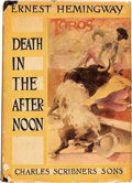 Books:Literature 1900-up, Ernest Hemingway. Death in the Afternoon. New York: CharlesScribner's Sons, 1932....
