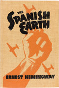 Books:Literature 1900-up, Ernest Hemingway. The Spanish Earth. Cleveland: The J. B.Savage Company, 1938....