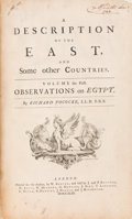 Books:Travels & Voyages, Richard Pococke. A Description of The East, And Some otherCountries. London: William Bowyer for the Author, 17... (Total:2 Items)