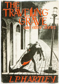 Books:Horror & Supernatural, L. P. Hartley. The Travelling Grave and Other Stories. SaukCity: Arkham House, 1948. ...