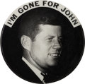 "Political, ""I'm Gone for John,"" One of the Rarest and Most Sought-After 1960 JFK Campaign Buttons...."