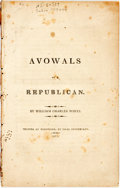 Books:Americana & American History, White, William Charles: AVOWALS OF A REPUBLICAN. 1813. Printed atWorcester, by Isaac Sturtevant. 1813. 48pp, disbound, scat...