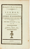 Books:Americana & American History, West, Samuel: GREATNESS THE RESULT OF GOODNESS. A SERMON,OCCASIONED BY THE DEATH OF GEORGE WASHINGTON... Boston: [1800].40...