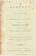 Books:Americana & American History, Watson, R.: AN APOLOGY FOR THE BIBLE, IN A SERIES OF LETTERS,ADDRESSED TO THOMAS PAINE, AUTHOR OF A BOOK ENTITLED, THE AGE ...