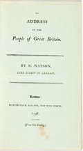 Books:Americana & American History, Watson, R.: AN ADDRESS TO THE PEOPLE OF GREAT BRITAIN. BY...LORDBISHOP OF LANDAFF. London: 1798. (4), 42, (2)pp. Disbound. ...