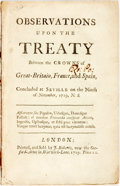Books:Americana & American History, Walpole, Sir Robert: OBSERVATIONS UPON THE TREATY BETWEEN THECROWNS OF GREAT-BRITAIN, FRANCE, AND SPAIN, CONCLUDED AT SEVIL...