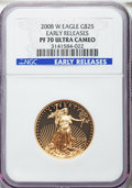 Modern Bullion Coins, 2008-W $25 Half-Ounce Gold Eagle, Early Releases, PR70 Ultra Cameo NGC. NGC Census: (253). PCGS Population (42).. From Th...