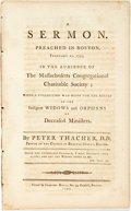 Books:Americana & American History, Thacher, Peter: A SERMON, PREACHED IN BOSTON, FEBRUARY 12, 1795, INTHE AUDIENCE OF THE MASSACHUSETTS CONGREGATIONAL CHARITA...