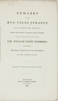 Books:Americana & American History, Sprague, Peleg: REMARKS OF THE HON. PELEG SPRAGUE AT FANEUIL HALL,BEFORE THE CITIZENS OF BOSTON AND ITS VICINITY, UPON THE ...