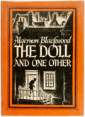 Books:Horror & Supernatural, Algernon Blackwood. The Doll and One Other. Sauk City: Arkham House, 1946....