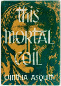 Books:Horror & Supernatural, Cynthia Asquith. This Mortal Coil. Sauk City: Arkham House, 1947....