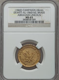 U.S. Presidents & Statesmen, (1860) Abraham Lincoln Campaign Medal MS63 NGC. King-57,DeWitt-AL-1860-60. Brass, 24mm....