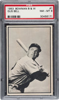Baseball Cards:Singles (1950-1959), 1953 Bowman Black & White Gus Bell #1 PSA NM-MT 8. ...