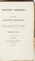 Books:Literature Pre-1900, Horatio & James Horatio Smith . Rejected Addresses: Or TheNew Theatrum Poetarum. Sixteenth Edition. London: Gal...