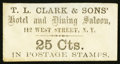 Large Size:Demand Notes, T.L. Clark & Sons' Hotel and Dining Saloon 142 West Street N.Y. 25 Cts. PE193. Extremely Fine. . ...