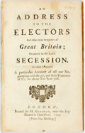 Books:Americana & American History, Robins, Benjamin: AN ADDRESS TO THE ELECTORS, AND OTHER FREESUBJECTS OF GREAT BRITAIN; OCCASION'D BY THE LATE SECESSION. IN...