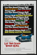 "Movie Posters:Rock and Roll, Let the Good Times Roll (Columbia, 1973). One Sheet (27"" X 41"").Rock and Roll. ..."