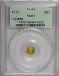 California Fractional Gold: , 1871 25C Liberty Round 25 Cents, BG-839, Low R.4, MS62 PCGS. . PCGSPopulation (43/25). NGC Census: (8/6). (#10700)...