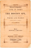 Books:Literature Pre-1900, [Fiction Serials]. Life in Town or the Boston Spy. Being aSeries of Sketches, Illustrative of Whims and Women in the'A...