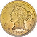 Liberty Half Eagles, 1843-D $5 Small D MS62 PCGS....