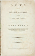 Books:Americana & American History, [Pennsylvania]. Acts of the General Assembly of the Commonwealthof Pennsylvania, Passed at a Session, which was Begun a...