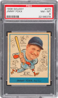 Baseball Cards:Singles (1930-1939), 1938 Goudey Jimmy Foxx #273 PSA NM-MT 8 - Only One Higher....