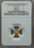 California Fractional Gold , 1874 25C Indian Round 25 Cents, BG-876, Low R.4, MS67 NGC....