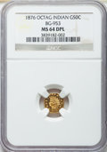 California Fractional Gold , 1876 50C Indian Octagonal 50 Cents, BG-953, R.5, MS64 DeepProoflike NGC....
