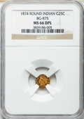 California Fractional Gold , 1874 25C Indian Round 25 Cents, BG-875, High R.4, MS66 DeepProoflike NGC....