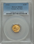Commemorative Gold, 1922 G$1 Grant No Star MS66 PCGS....