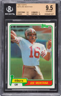 Football Cards:Singles (1970-Now), 1981 Topps Joe Montana #216 BGS Gem Mint 9.5 - Only Two Higher! ...