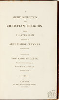 Books:Religion & Theology, Archbishop Cranmer. Justus Jonas, translation. A Short Instruction into Christian Religion Being a Catechism Set Forth b...